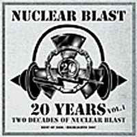 Various 1-A - 20 Years Vol. 1 - Two Decades Of Nuclear Blast (digital)