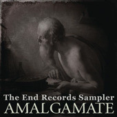 Amalgamate (The End Records Sampler)
