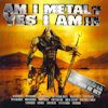 Am I Metal? Yes I Am!!!