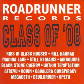 Roadrunner Records - Class Of '08