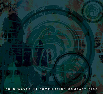 Cold Waves III Compilation Compact Disc