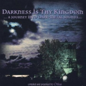 Darkness is Thy Kingdom volume 1