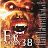 Fear Candy 38