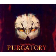 From Within The Purgatory