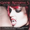 Gothic Romance 5 - The Best Goth Love Songs
