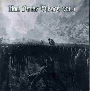 Hail Pagan Europe Vol. 1