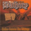 Hellas Salutes The Vikings - Bathory Tribute