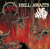 Hell Awaits / Live Undead