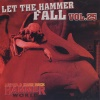 Let The Hammer Fall Vol. 25