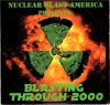 Nuclear Blast America Presents: Blasting Through 2000