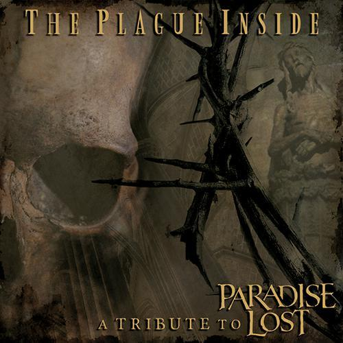 The Plague Inside - a tribute to Paradise Lost