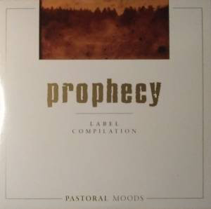 Prophecy Label Compilation - Pastoral Moods