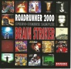 Roadrunner 2000 Spring-Summer Sampler - Brain Striker