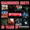 Roadrunner Roots - 30 Years Of Roadrunner Records (digital)