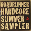 Roadrunner Hardcore Summer Sampler