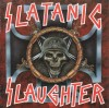 Slatanic Slaughter - A Tribute To Slayer