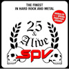 SPV 25 & Alive - The Finest In Hard Rock And Metal