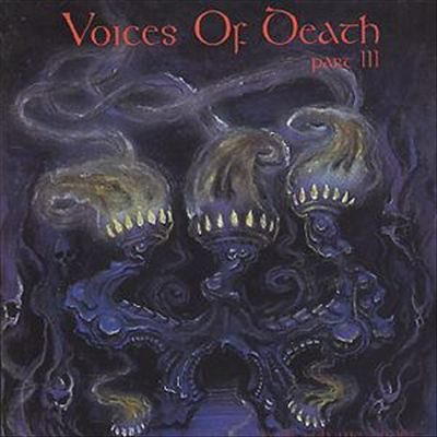 Voices Of Death Part III