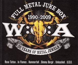 W:O:A Full Metal Juke Box 1990-2009 - 20 Years Of Metal Jewels