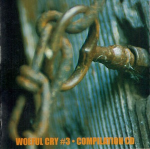 Woeful Cry #3 Compilation CD